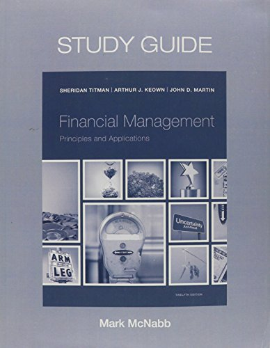 9780133449334: Study Guide for Financial Management: Principles and Applications