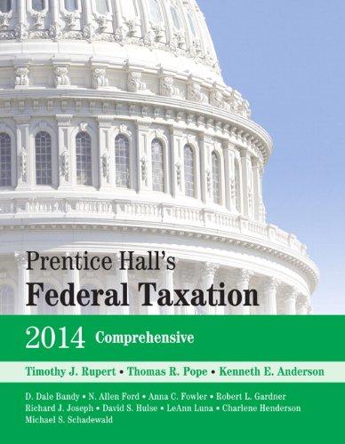 Prentice Hall's Federal Taxation 2014 Comprehensive: Timothy J. Rupert;
