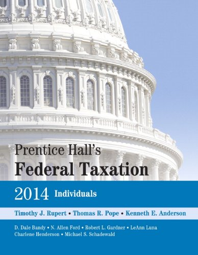 Prentice Hall's Federal Taxation 2014 Individuals (27th: Rupert, Timothy J.;