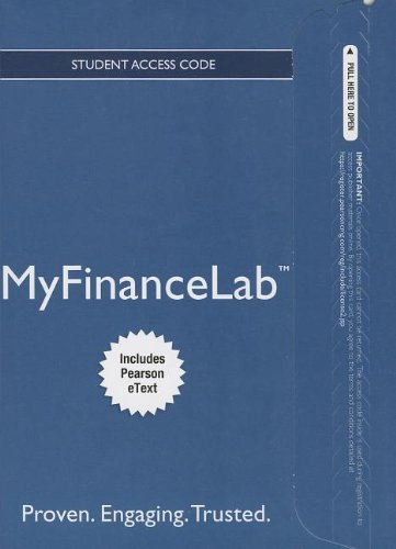 9780133450491: NEW MyFinanceLab with Pearson eText -- Access Card -- Financial Management: Principles and Applications