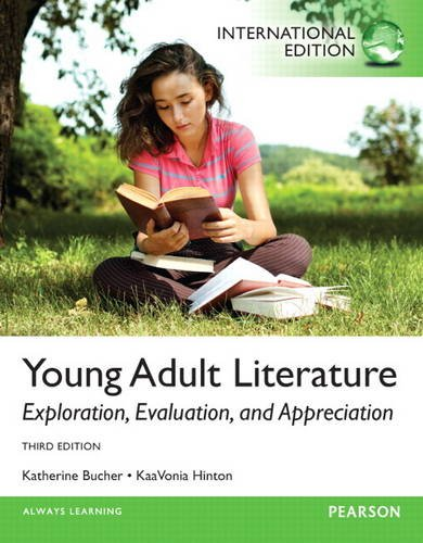 9780133451191: Young Adult Literature: Exploration, Evaluation, and Appreciation