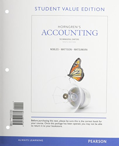 9780133451214: Horngren's Accounting, The Managerial Chapters, Student Value Edition and NEW MyAccountingLab with Pearson eText -- Access Card Package (10th Edition)