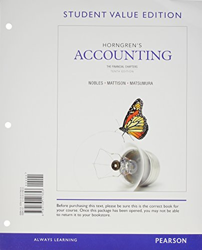 Horngren's Accounting, The Financial Chapters, Student Value Edition and NEW MyAccountingLab with Pearson eText -- Access Card Package (10th Edition) (0133451224) by Tracie L. Miller-Nobles; Brenda L. Mattison; Ella Mae Matsumura