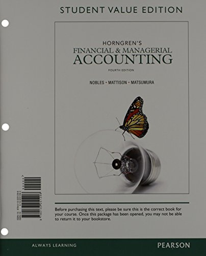 9780133451238: Horngren's Financial & Managerial Accounting, Student Value Edition and NEW MyAccountingLab with Pearson eText -- Access Card Package (4th Edition)