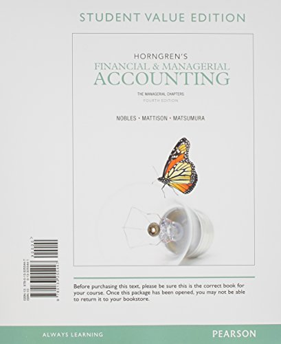 Horngren's Financial & Managerial Accounting, The Managerial Chapters, Student Value Edition and NEW MyAccountingLab with Pearosn eText -- Access Card Package (4th Edition) (0133451267) by Tracie L. Miller-Nobles; Brenda L. Mattison; Ella Mae Matsumura