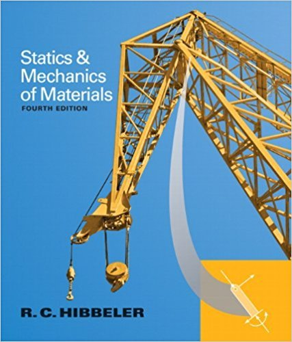 Statics and Mechanics of Materials (4th Edition): Hibbeler, Russell C.