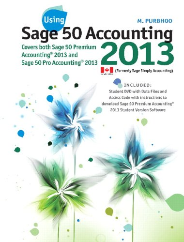 9780133451979: Using Sage 50 Accounting, 2013 Version Plus Text Enrichment Site -- Access Card Package