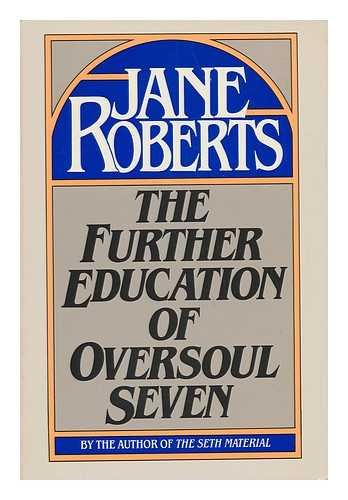 9780133452983: The Further Education of Oversoul Seven