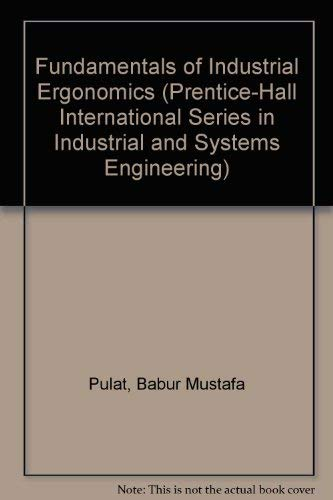 9780133453645: Fundamentals of Industrial Ergonomics (Prentice-hall International Series in Industrial & Systems Engineering)