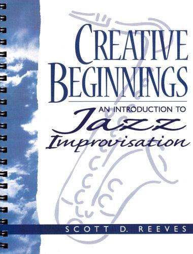 9780133454635: Creative Beginnings: An Introduction to Jazz Improvisation