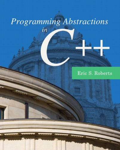 9780133454840: Programming Abstractions in C++