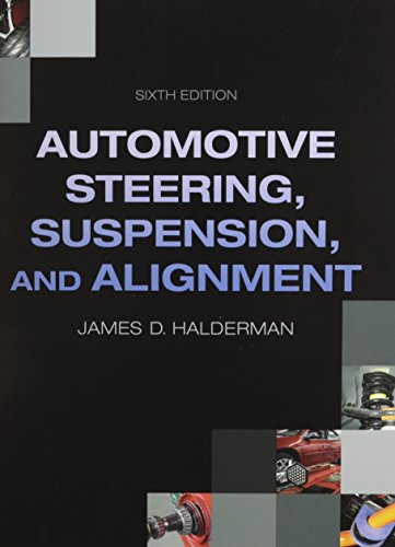 9780133455212: Automotive Steering, Suspension, Alignment &  NATEF Correlated Job Sheets for Auto Steering, Suspension, Alignment