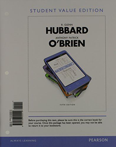 Macroeconomics, Student Value Edition (5th Edition): Hubbard, R. Glenn;
