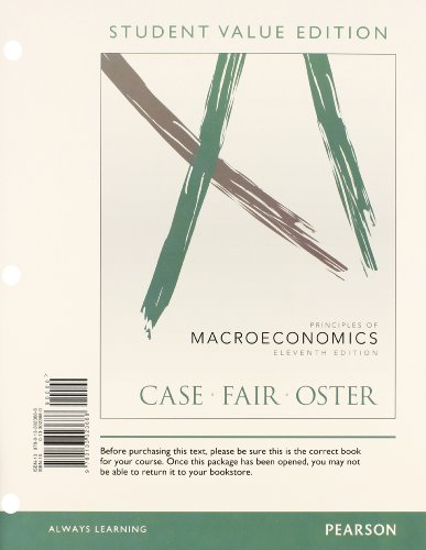 9780133456370: Priniciples of Macroeconomics, Student Value Edition Plus NEW MyEconLab with Pearson eText - Access Card Package (11th Edition)