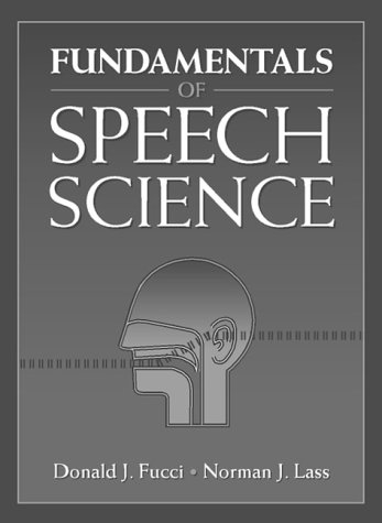 9780133456950: Fundamentals of Speech Science