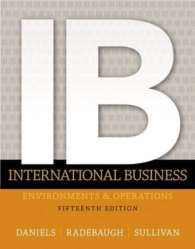 International Business (15th Edition): Daniels, John; Radebaugh, Lee; Sullivan, Daniel