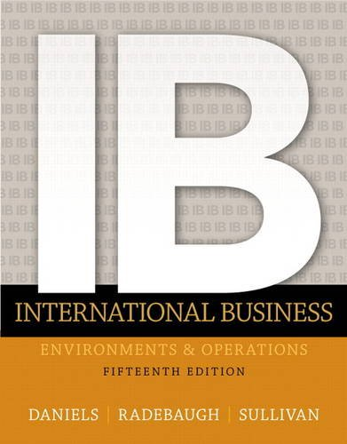 9780133457230: International Business: Environments and Operations