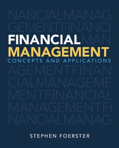 9780133457407: Financial Management: Concepts and Applications, Student Value Edition