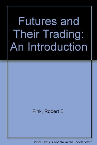 9780133457452: Futures Trading: Concepts and Strategies