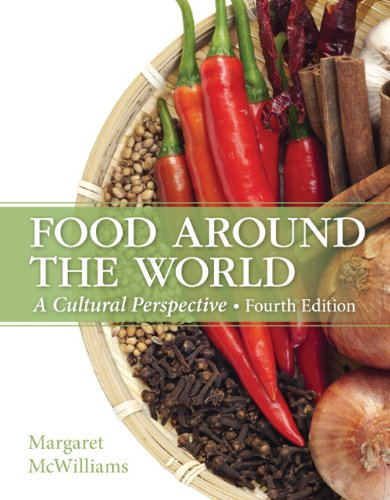 9780133457988: Food Around the World: A Cultural Perspective (4th Edition)