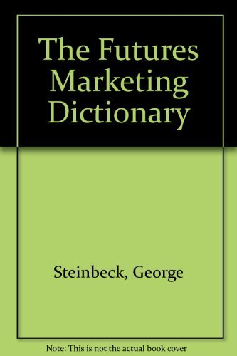 9780133458770: The Futures Markets Dictionary