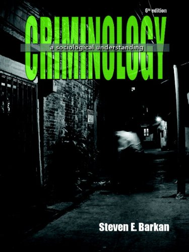 9780133458992: Criminology: A Sociological Understanding