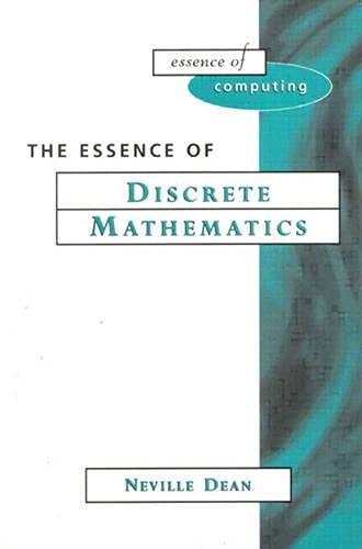 9780133459432: Essence of Discrete Mathematics