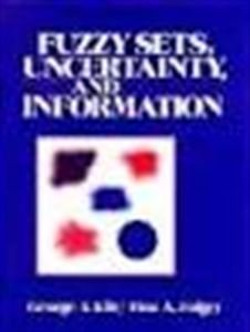 9780133459845: Fuzzy Sets, Uncertainty and Information