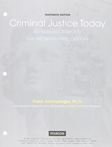 Criminal Justice Today: An Introductory Text for the 21st Century, Student Value Edition (13th ...