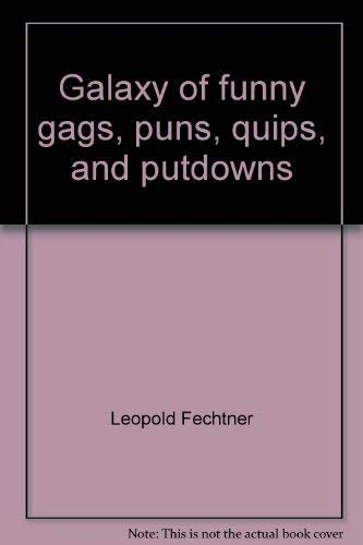 9780133460568: Galaxy of funny gags, puns, quips, and putdowns