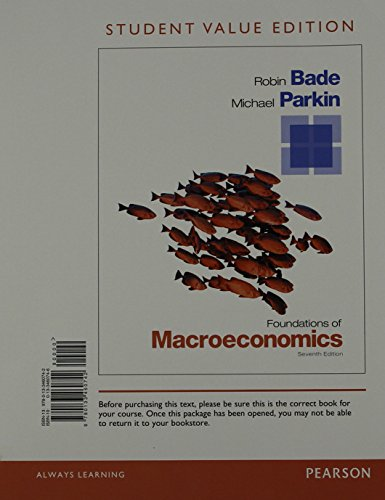 9780133460742: Foundations of Macroeconomics, Student Value Edition (7th Edition) (Pearson Series in Economics)