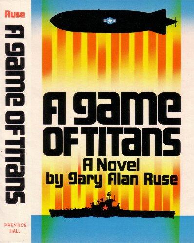 9780133460803: A game of titans: A novel