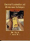 9780133460810: Electrical Construction and Maintenance Techniques (2nd Edition)