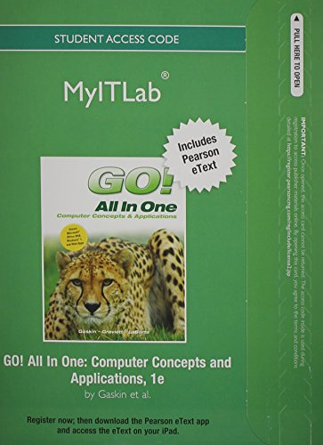 9780133460919: myitlab with Pearson eText -- Access Code -- for GO! All in One [Office 2010]
