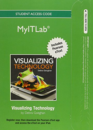 9780133461008: myitlab with Pearson eText -- Access Code -- for Vizualizing Technology [Office 2010]