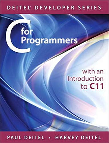 9780133462067: C for Programmers with an Introduction to C11 (Deitel Developer Series)