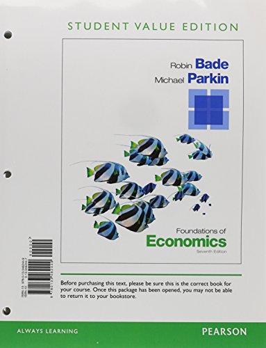 9780133462449: Foundations of Economics, Student Value Edition