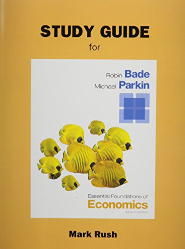 9780133462562: Study Guide for Essential Foundations of Economics