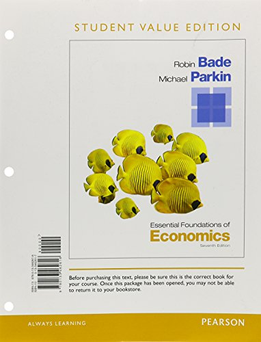 9780133462616: Essential Foundations of Economics, Student Value Edition (7th Edition)
