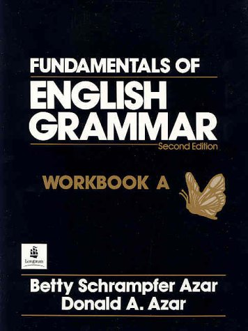 9780133470710: Fundamentals of English Grammar: Workbook Volume A (Azar English Grammar)