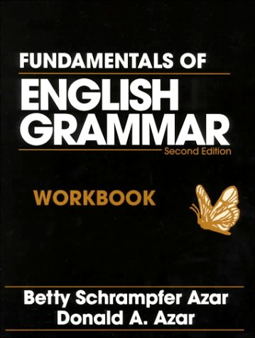Fundamentals of English Grammar Workbook, Second Edition: Betty Schrampfer Azar,