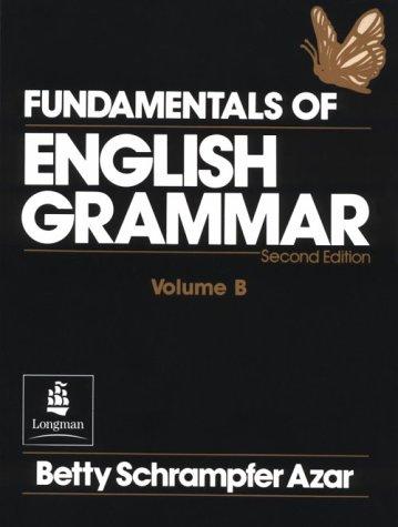 9780133471397: Fundamentals of English Grammar, Volume B