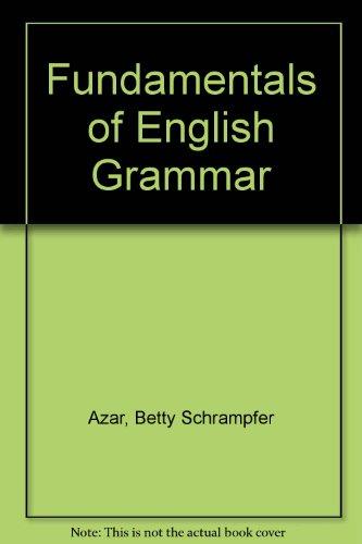 9780133472127: Fundamentals of English Grammar