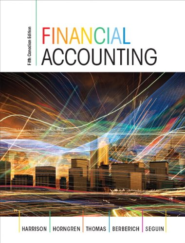 Financial Accounting, Fifth Canadian Edition Plus MyAccountingLab: Walter T. Harrison