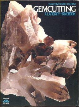 9780133474190: Gemcutting: A Lapidary Handbook