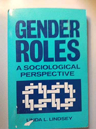 9780133477412: Gender Roles: A Sociological Perspective