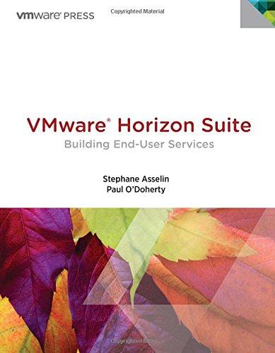9780133479089: VMware Horizon Suite: Building End-User Services (VMware Press Technology)