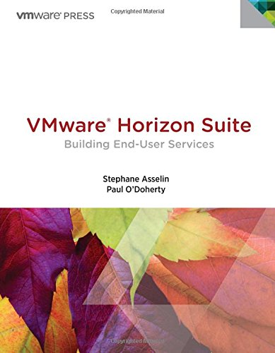 9780133479089: VMware Horizon Suite: Building End-User Services (VMware Press Technology)