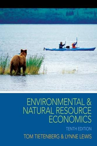 9780133479690: Environmental and Natural Resource Economics (The Pearson Series in Economics)
