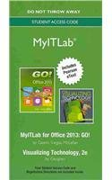 9780133482072: NEW MyITLab with Pearson eText -- Access Card -- for GO! Series + Visualizing Technology with Microsoft Office 2013
